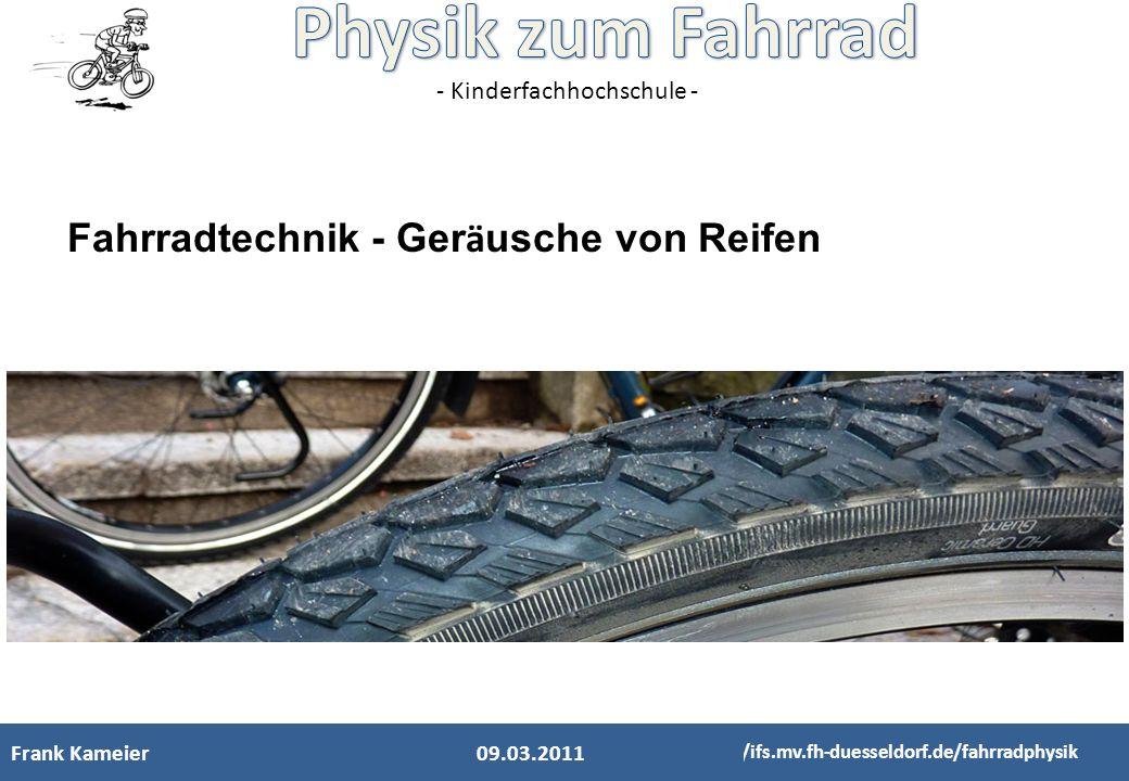Fahrradtechnik - Geräusche von Reifen
