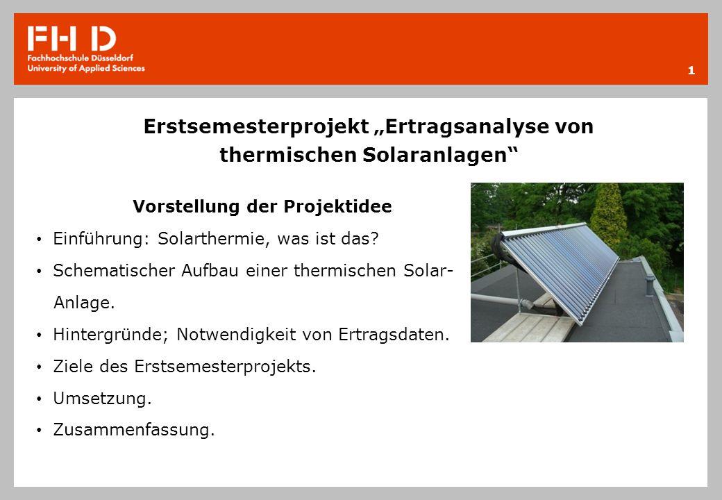 """Erstsemesterprojekt """"Ertragsanalyse von thermischen Solaranlagen"""