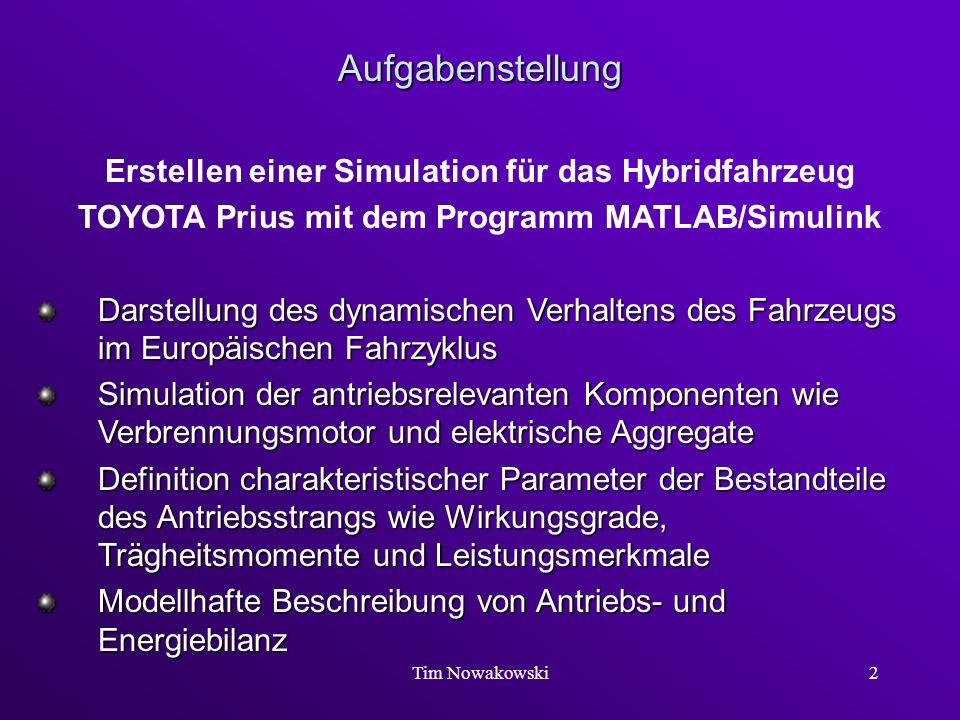Aufgabenstellung Erstellen einer Simulation für das Hybridfahrzeug