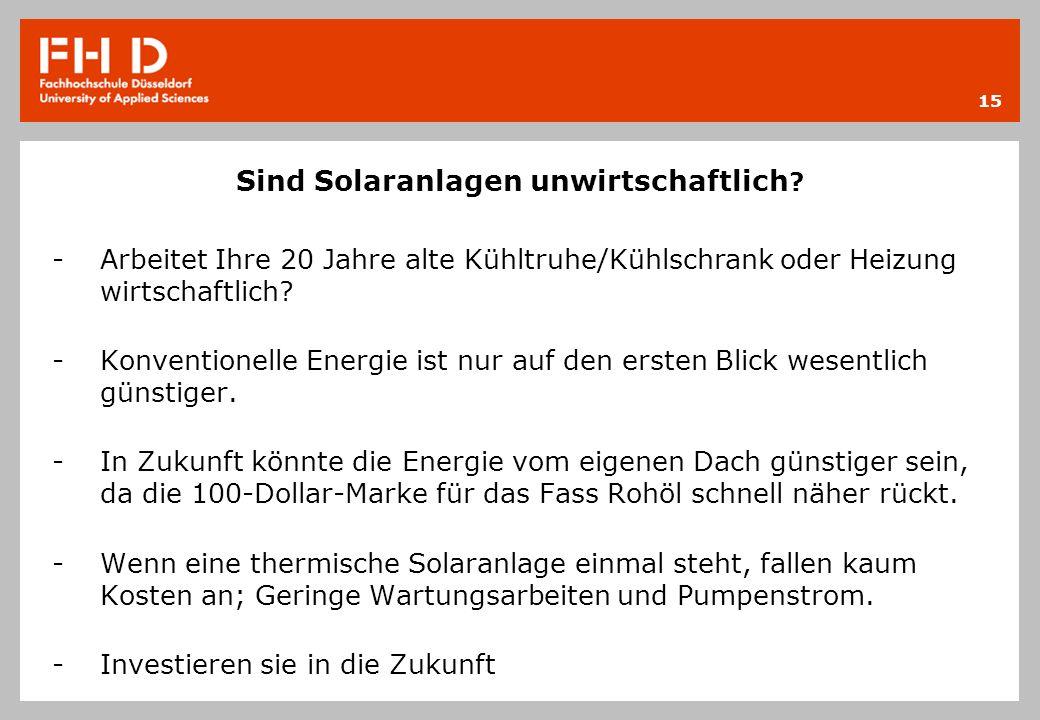 Sind Solaranlagen unwirtschaftlich