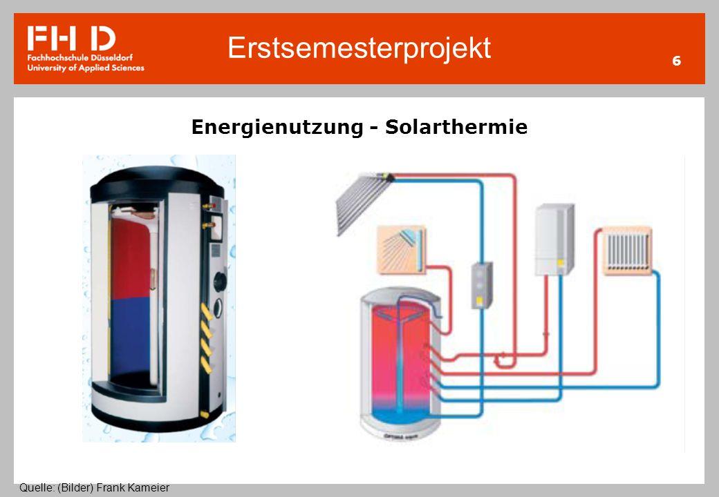 Energienutzung - Solarthermie