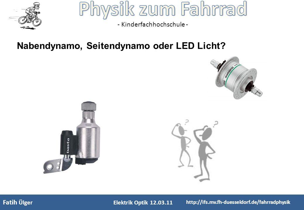 Nabendynamo, Seitendynamo oder LED Licht