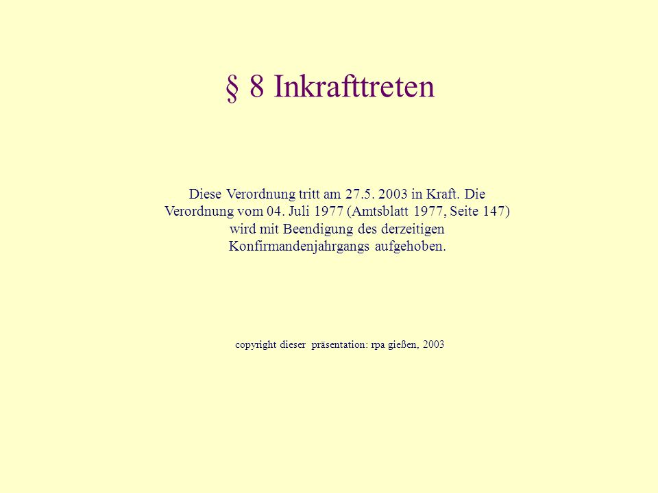 copyright dieser präsentation: rpa gießen, 2003