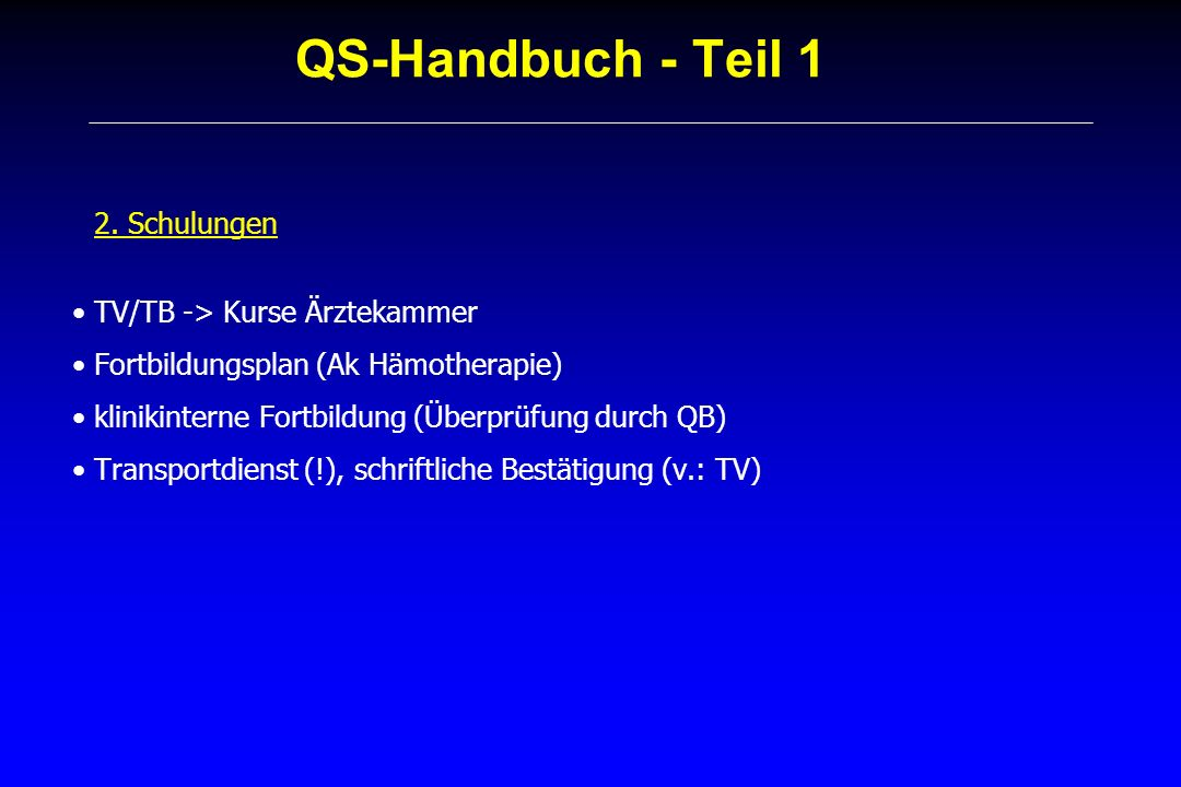 QS-Handbuch - Teil 1 2. Schulungen TV/TB -> Kurse Ärztekammer