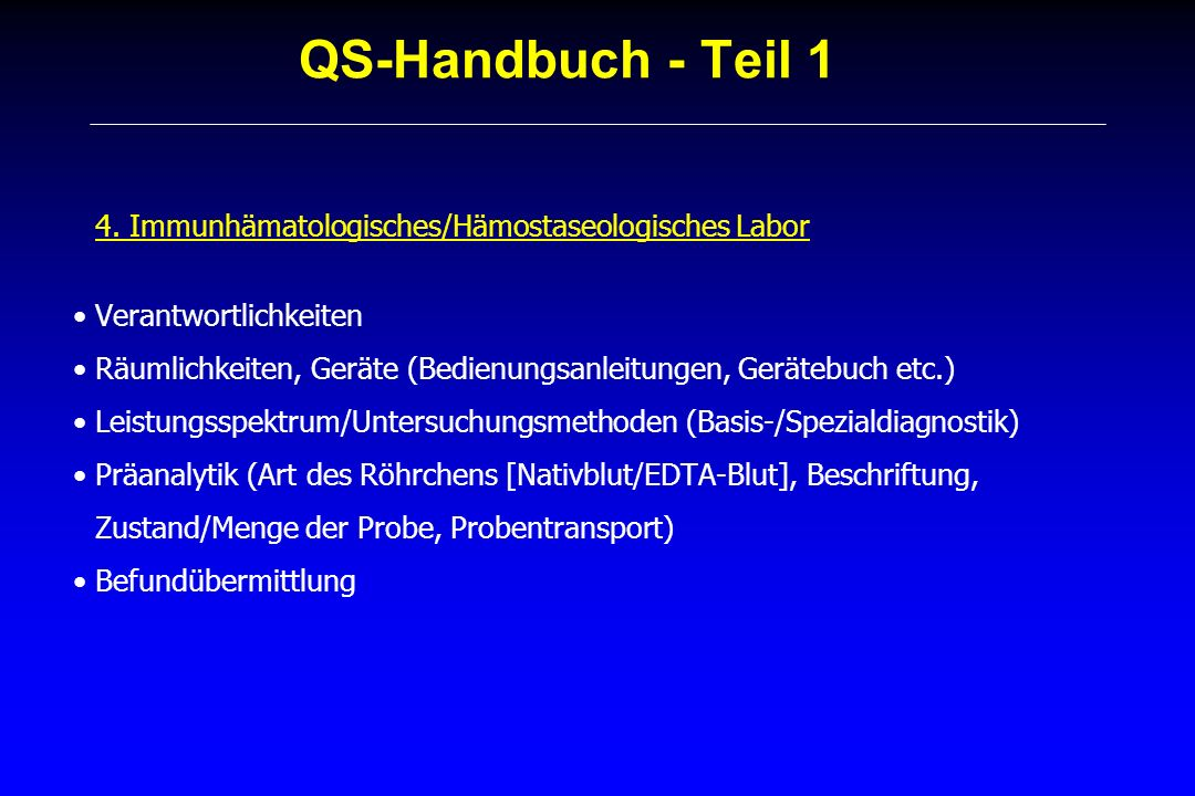QS-Handbuch - Teil 1 4. Immunhämatologisches/Hämostaseologisches Labor
