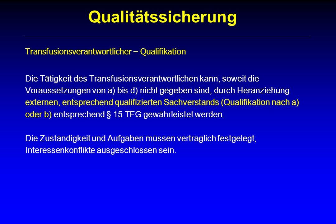 Qualitätssicherung Transfusionsverantwortlicher – Qualifikation