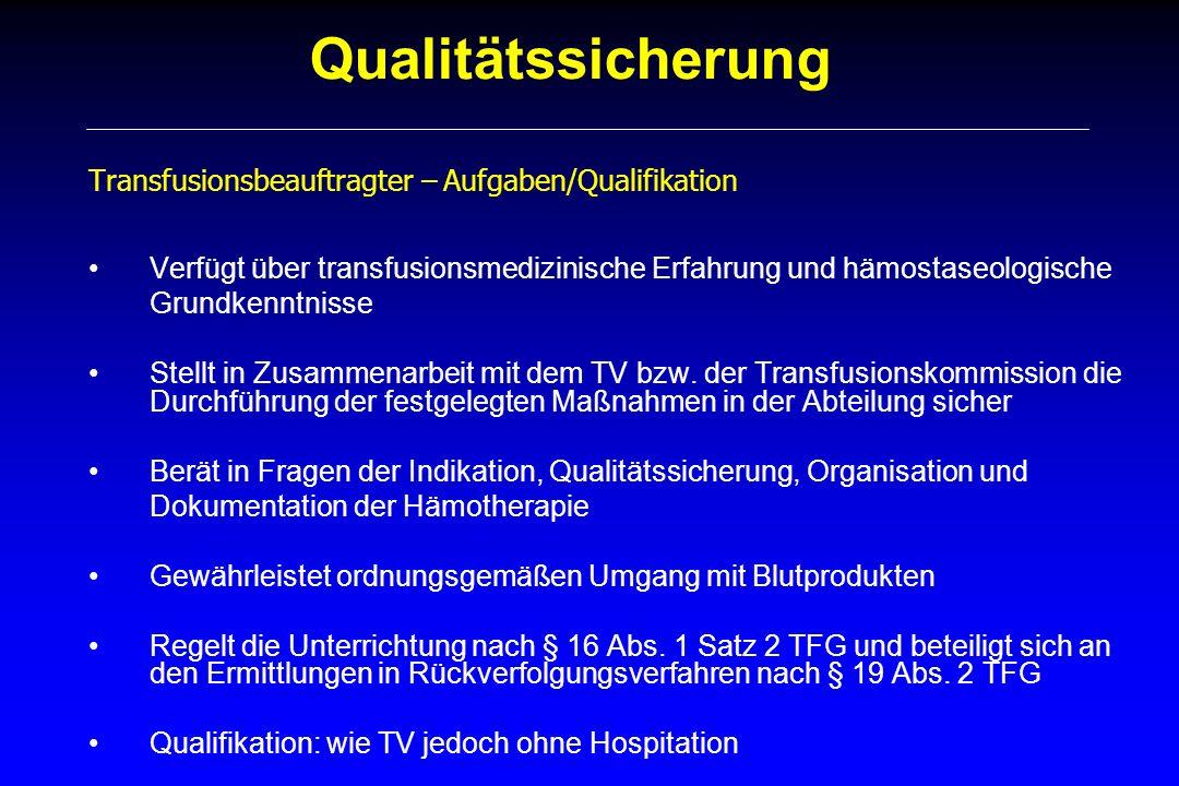 Qualitätssicherung Transfusionsbeauftragter – Aufgaben/Qualifikation