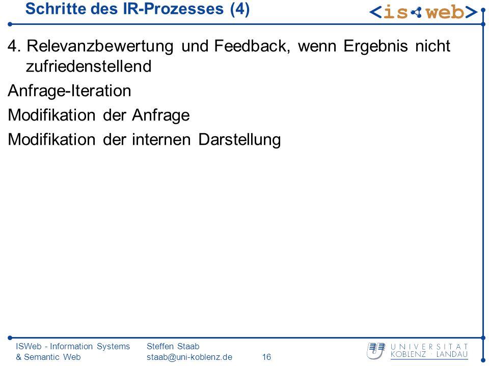 Schritte des IR-Prozesses (4)