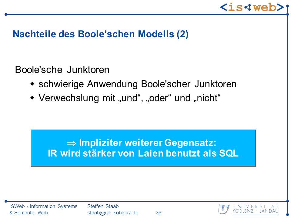 Nachteile des Boole schen Modells (2)