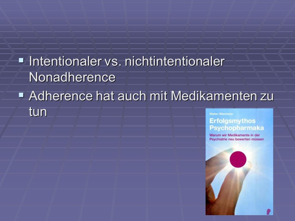 Intentionaler vs. nichtintentionaler Nonadherence
