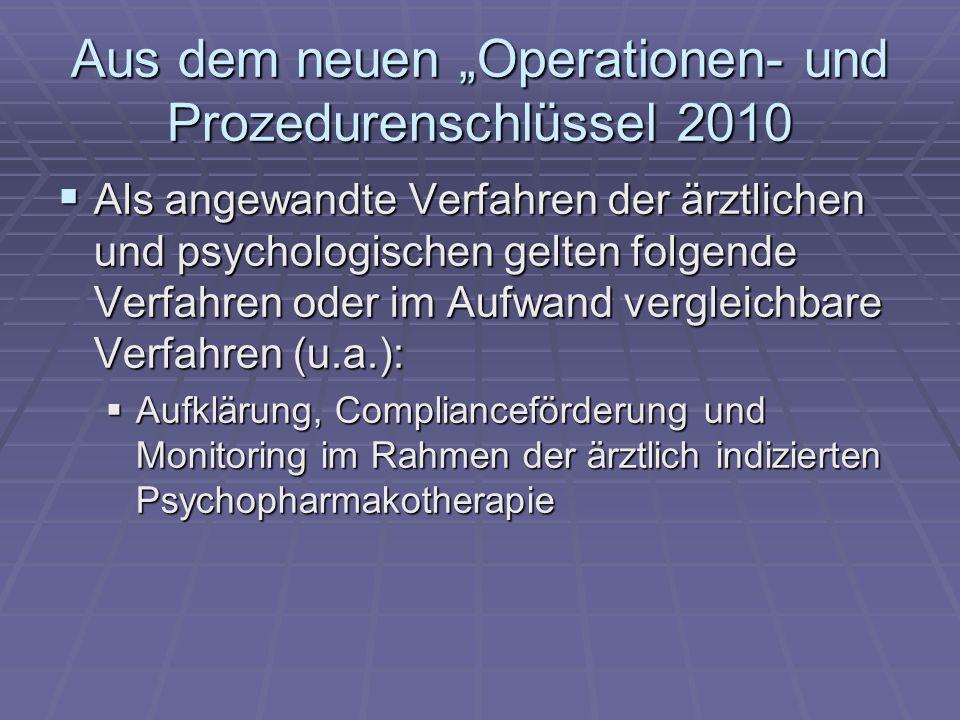 """Aus dem neuen """"Operationen- und Prozedurenschlüssel 2010"""