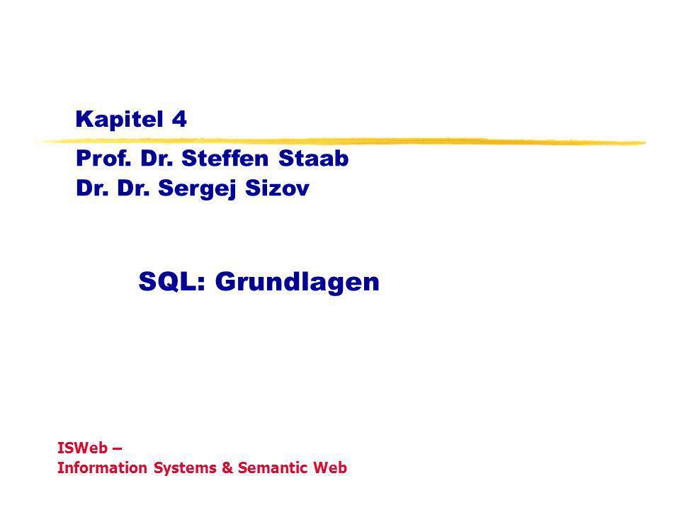 Kapitel 4 SQL: Grundlagen