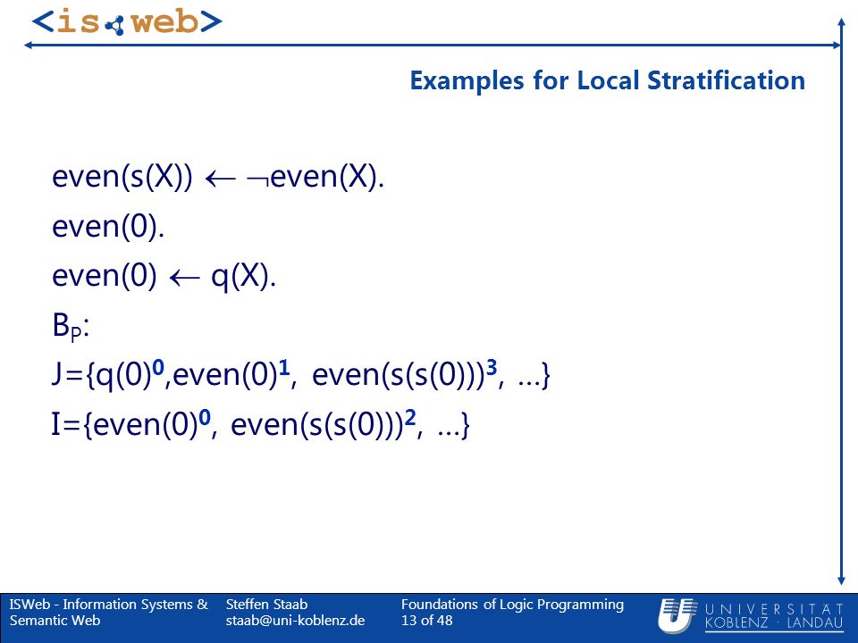 Examples for Local Stratification