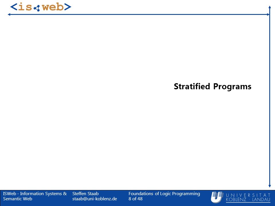 Stratified Programs