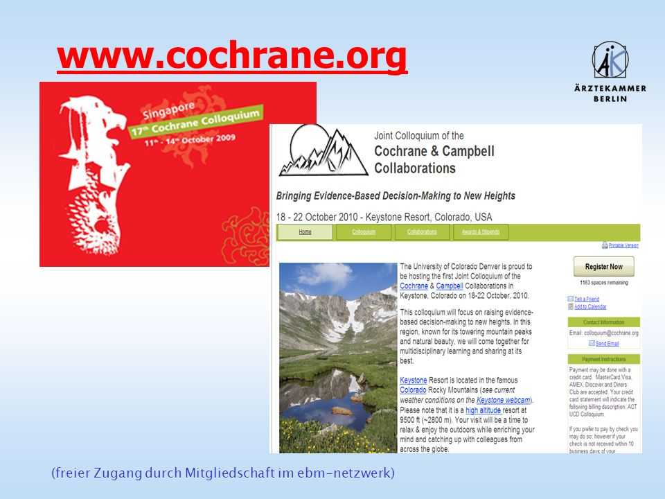 www.cochrane.org 11 - 14 October 2009 in Singapur