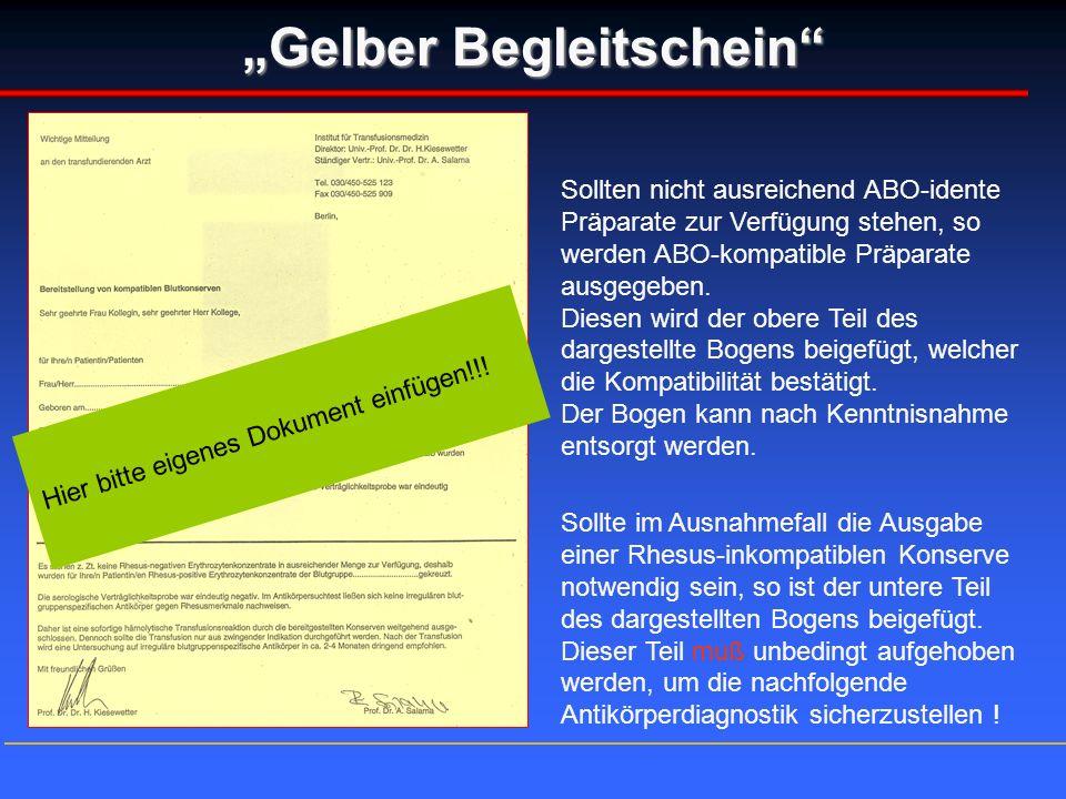 """""""Gelber Begleitschein"""