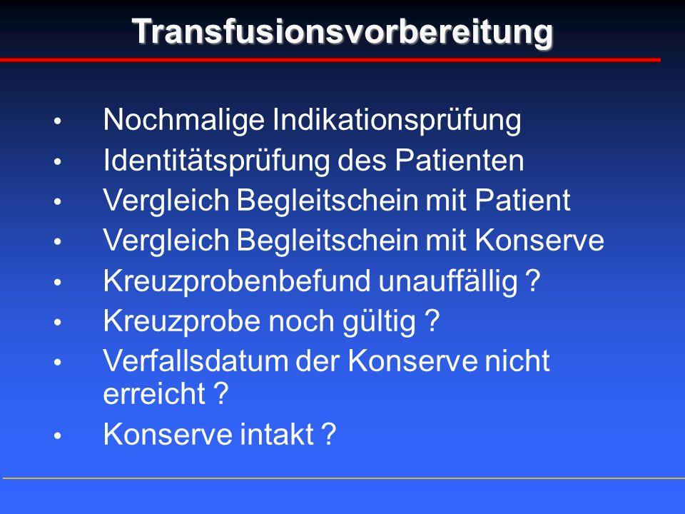 Transfusionsvorbereitung