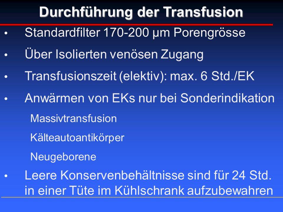 Durchführung der Transfusion