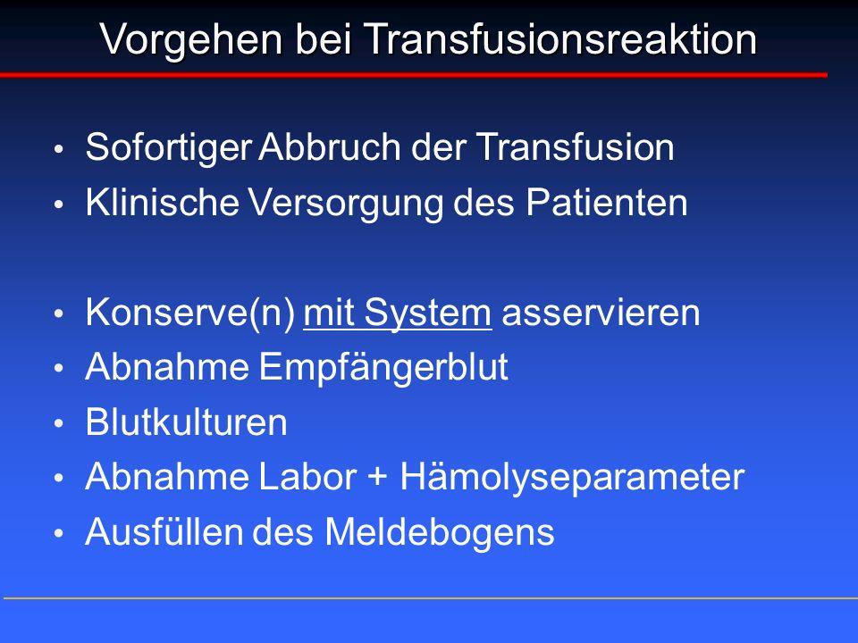 Vorgehen bei Transfusionsreaktion