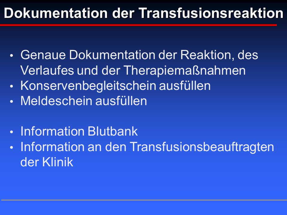 Dokumentation der Transfusionsreaktion