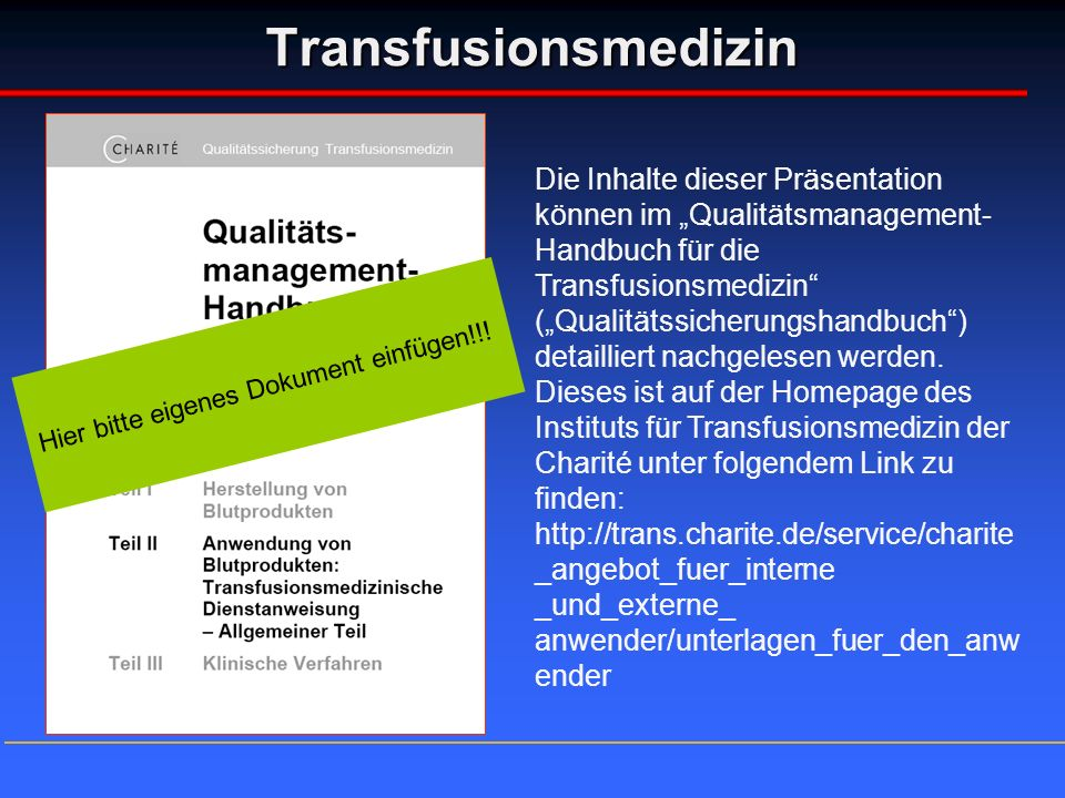 Transfusionsmedizin Die Inhalte dieser Präsentation