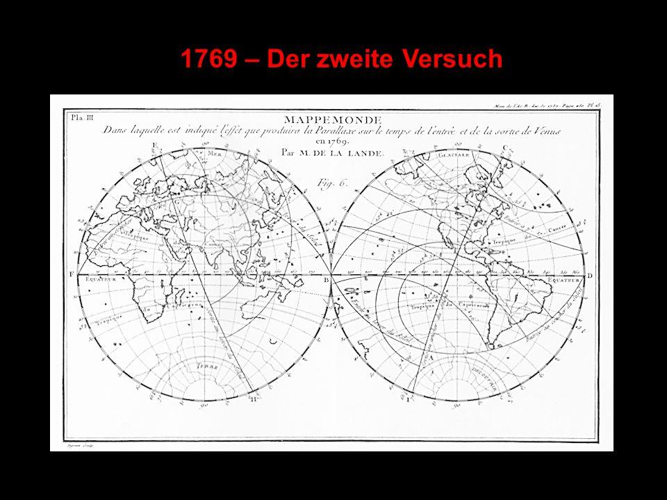 1769 – Der zweite Versuch