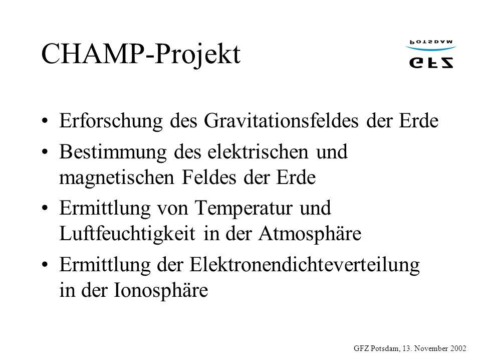 CHAMP-Projekt Erforschung des Gravitationsfeldes der Erde