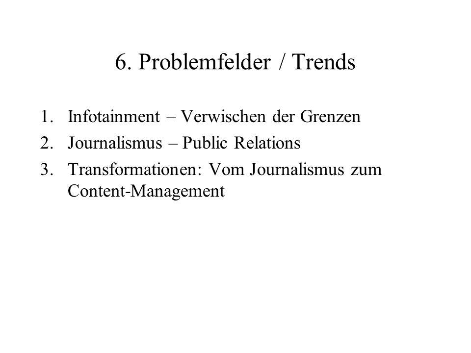6. Problemfelder / Trends