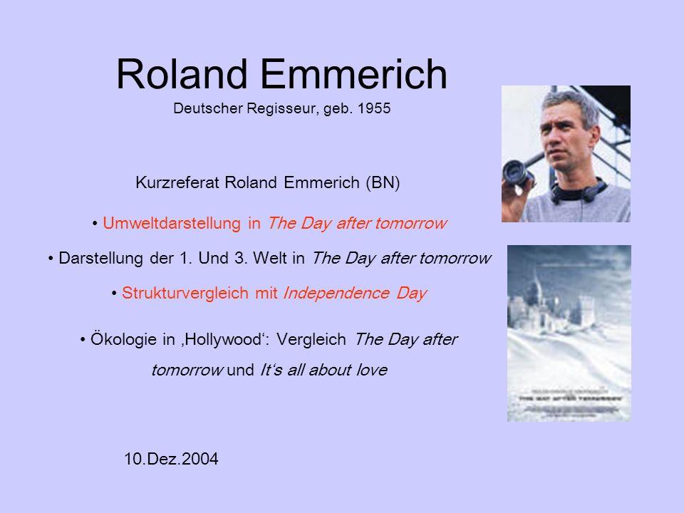 Roland Emmerich Deutscher Regisseur, geb. 1955