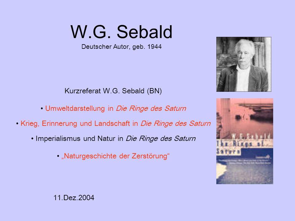 W.G. Sebald Deutscher Autor, geb. 1944