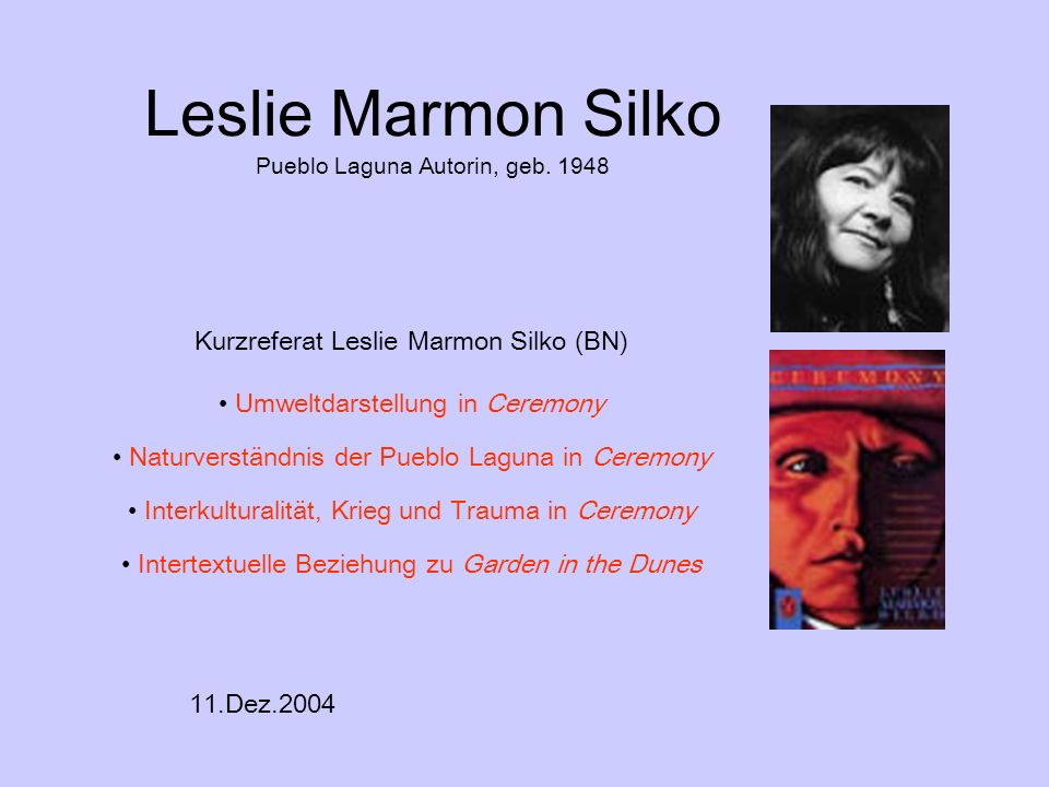 Leslie Marmon Silko Pueblo Laguna Autorin, geb. 1948