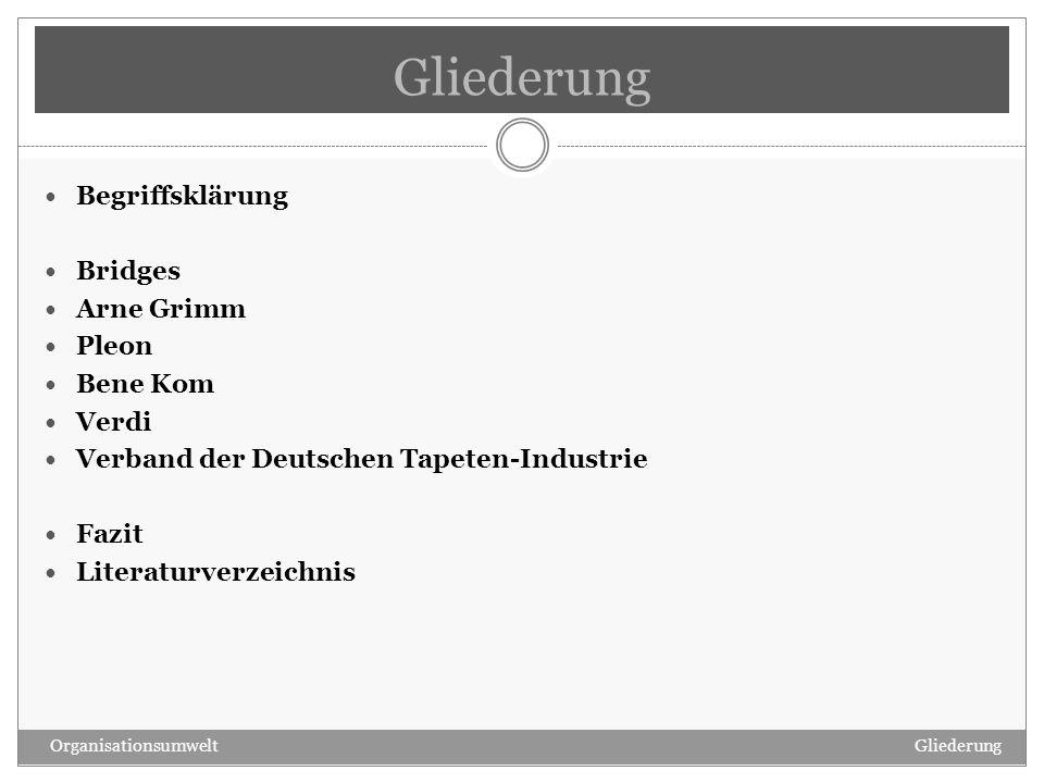 Gliederung Begriffsklärung Bridges Arne Grimm Pleon Bene Kom Verdi