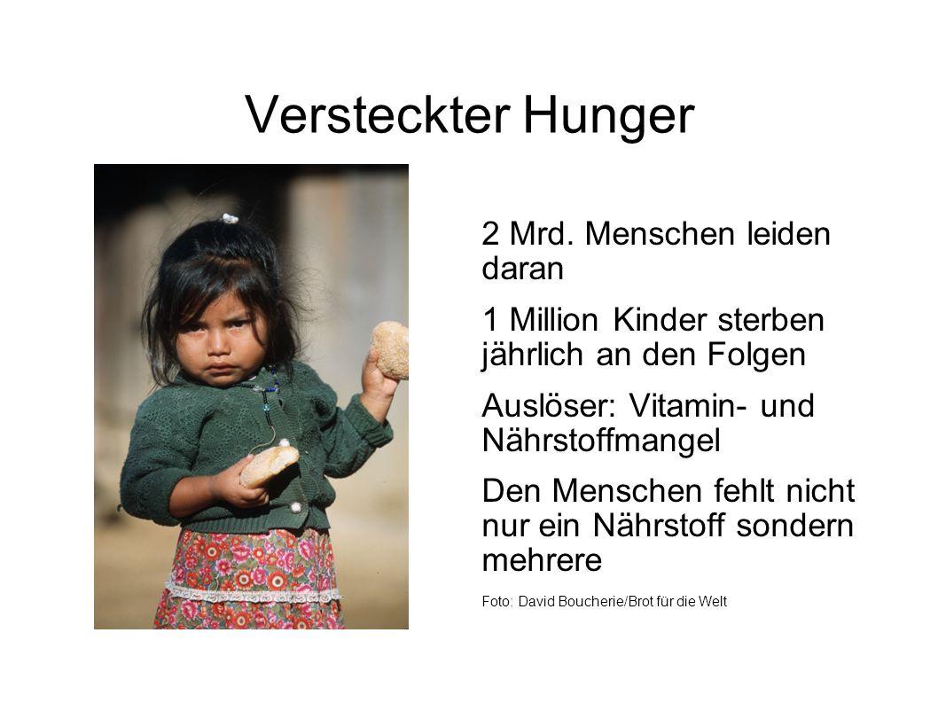 Versteckter Hunger 2 Mrd. Menschen leiden daran