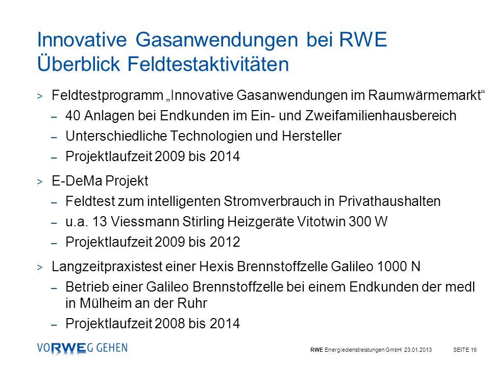 Innovative Gasanwendungen bei RWE Überblick Feldtestaktivitäten