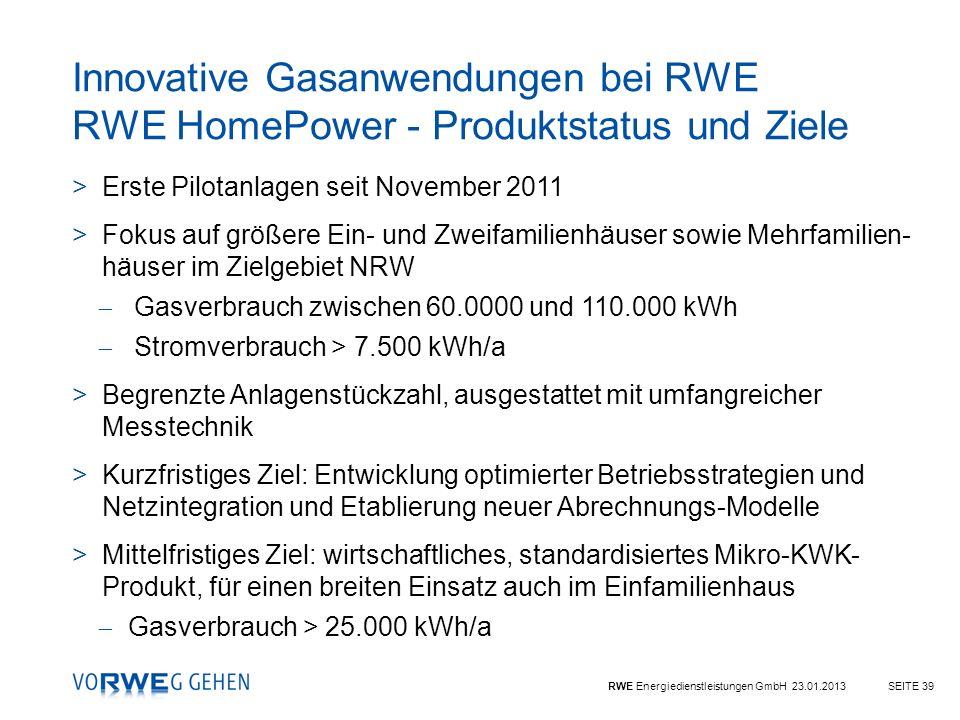 Innovative Gasanwendungen bei RWE RWE HomePower - Produktstatus und Ziele