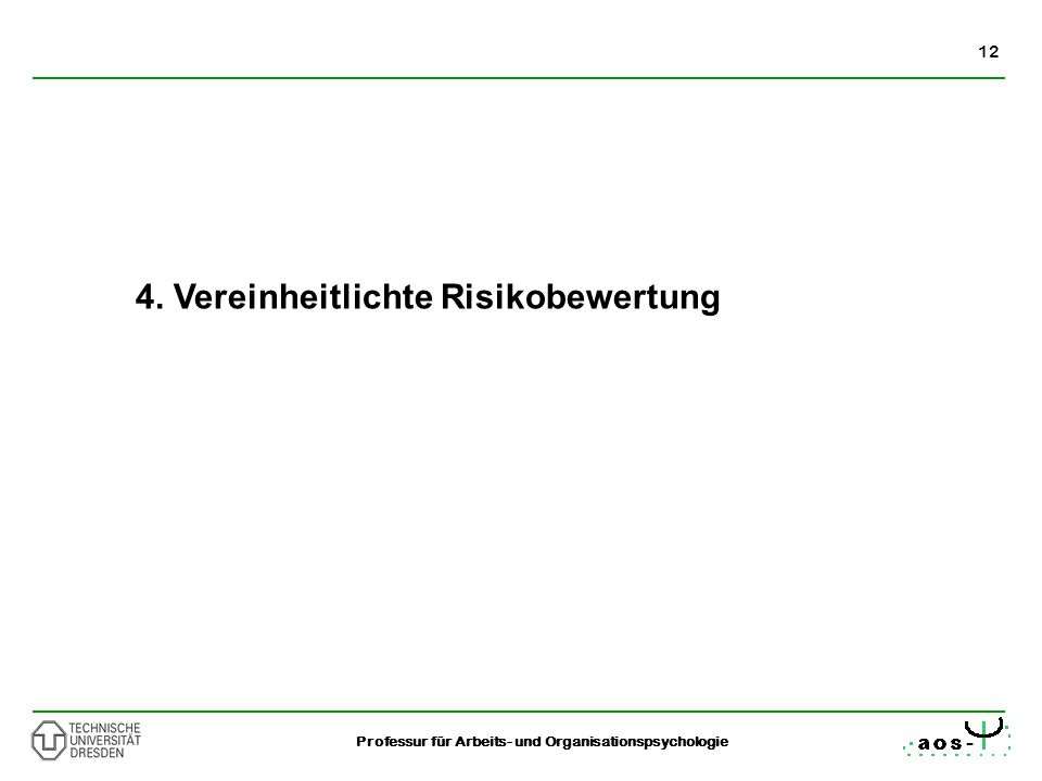 4. Vereinheitlichte Risikobewertung