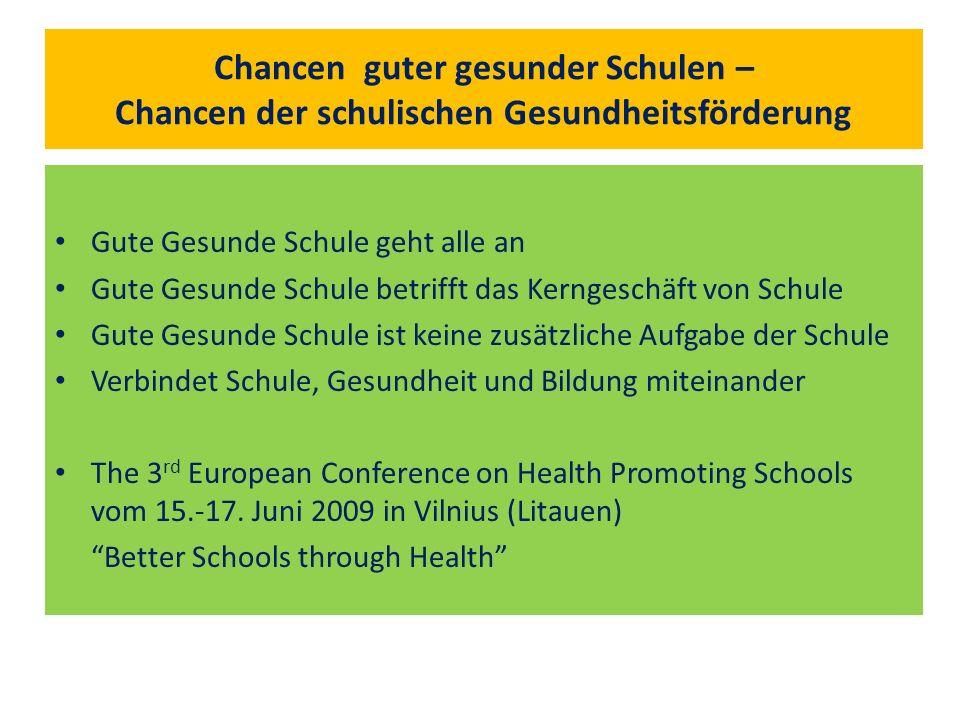 Chancen guter gesunder Schulen – Chancen der schulischen Gesundheitsförderung