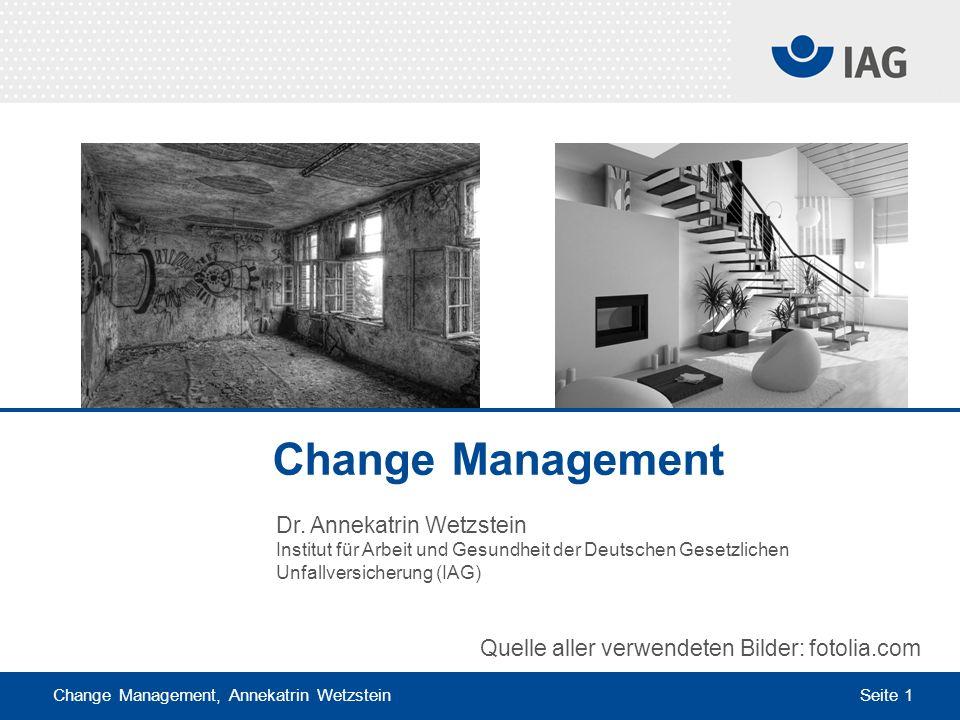 Change Management Dr. Annekatrin Wetzstein