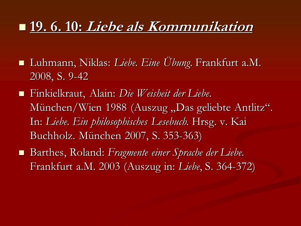 19. 6. 10: Liebe als Kommunikation