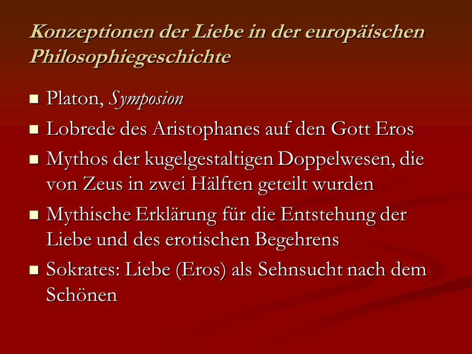 Konzeptionen der Liebe in der europäischen Philosophiegeschichte