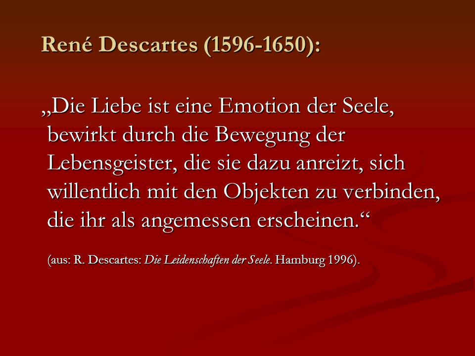 René Descartes (1596-1650):