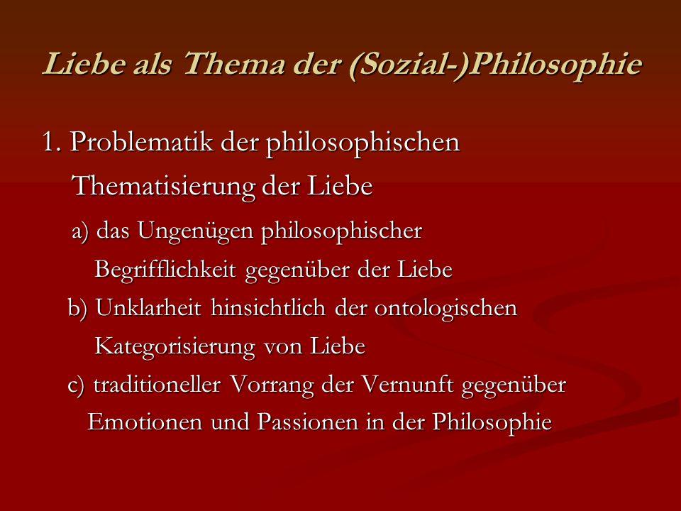 Liebe als Thema der (Sozial-)Philosophie