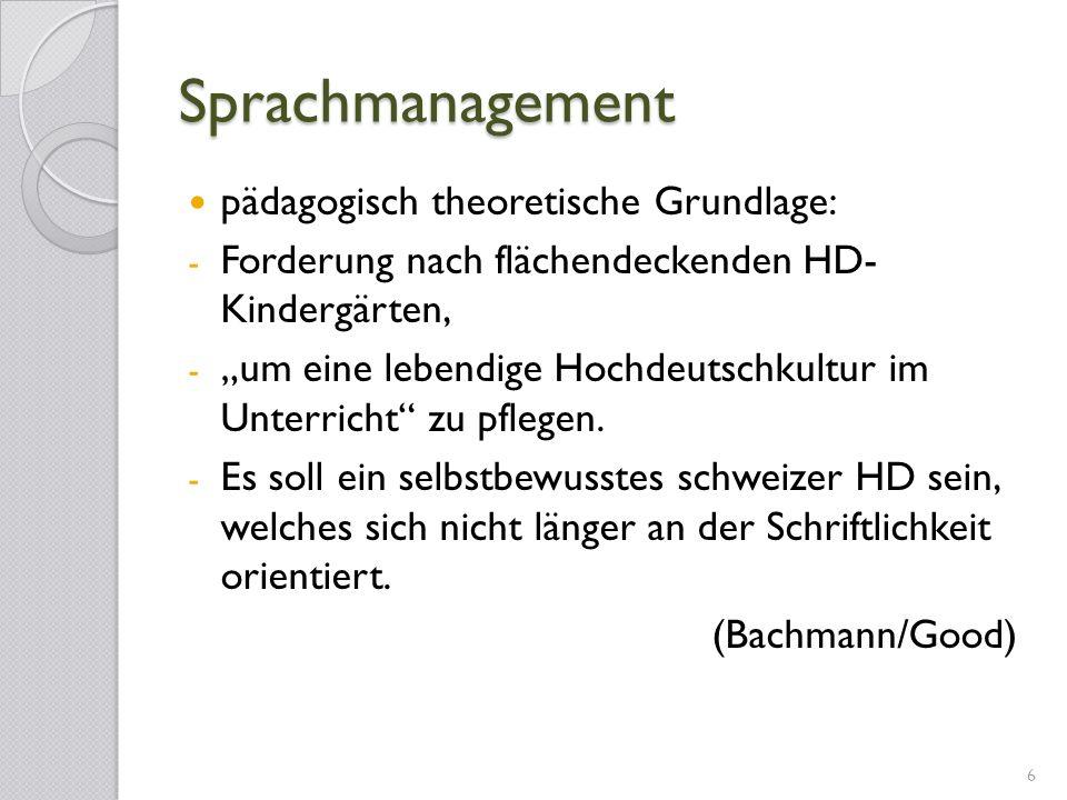 Sprachmanagement pädagogisch theoretische Grundlage: