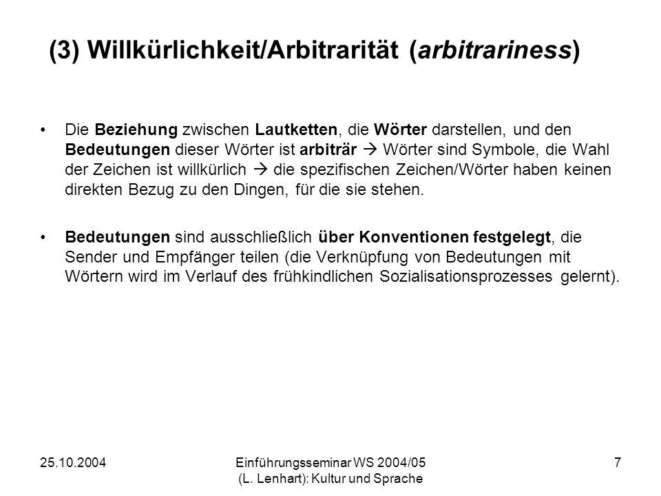 (3) Willkürlichkeit/Arbitrarität (arbitrariness)
