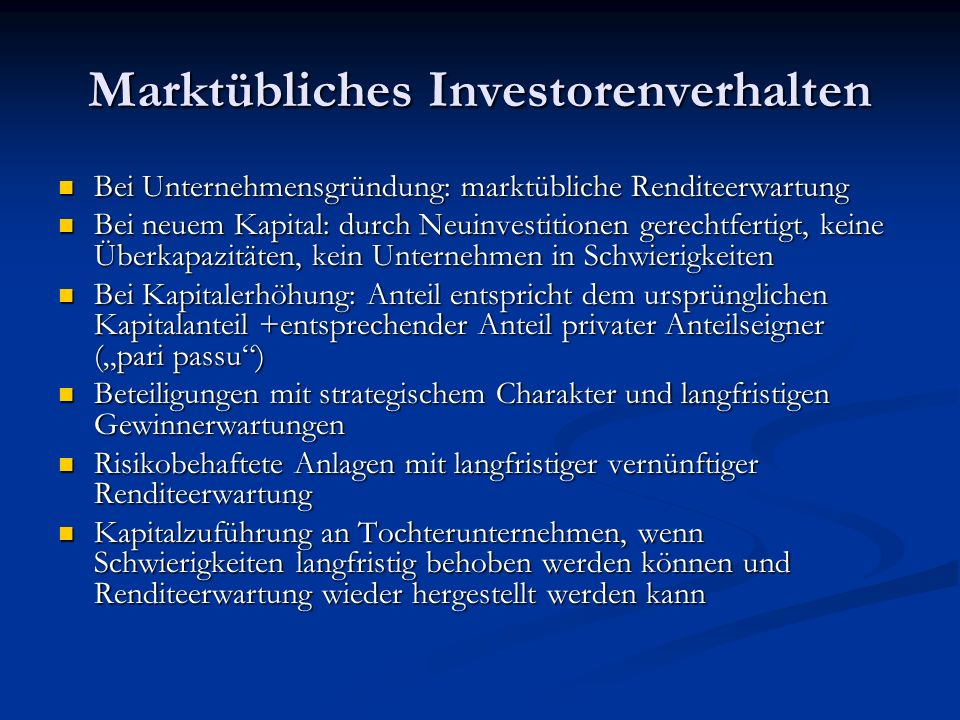 Marktübliches Investorenverhalten