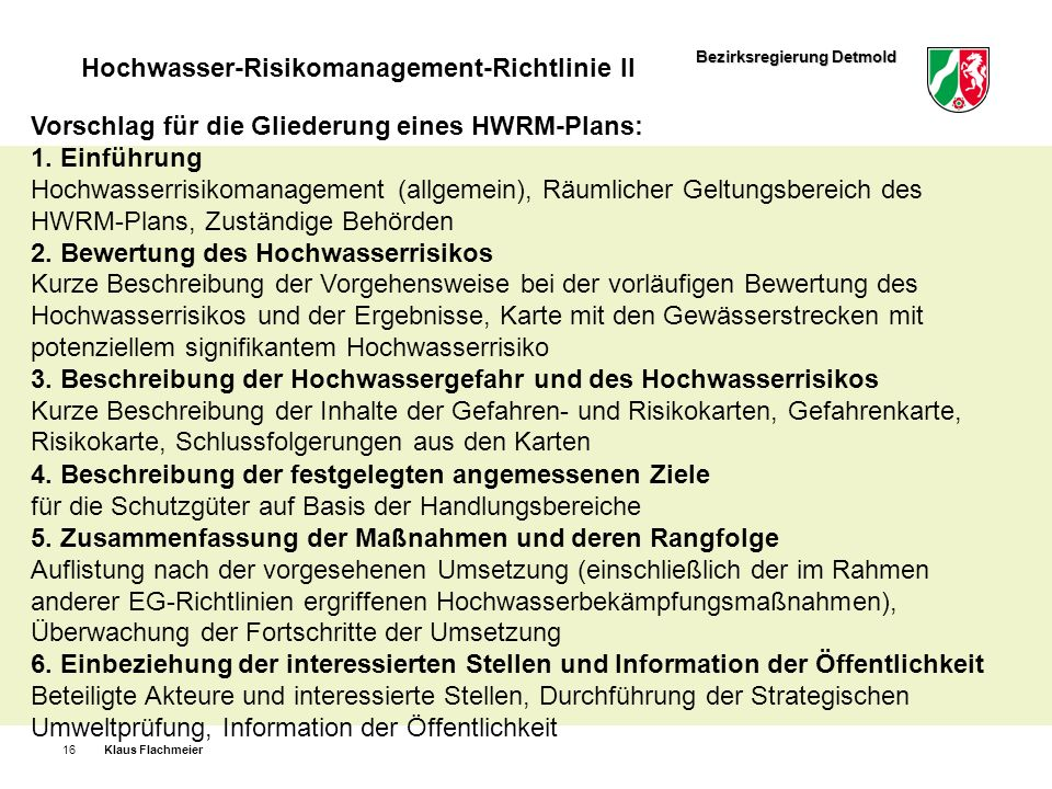 Vorschlag für die Gliederung eines HWRM-Plans: 1. Einführung