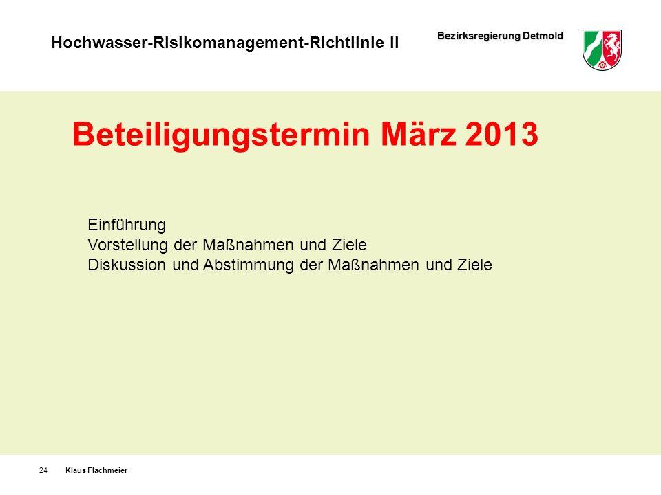 Beteiligungstermin März 2013