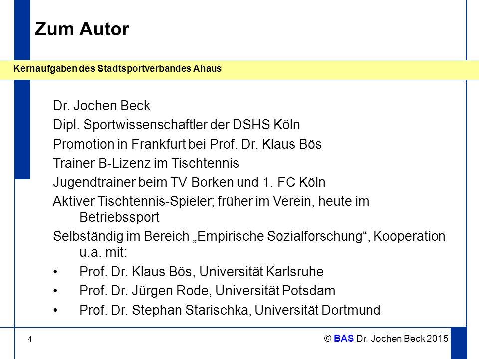 Zum Autor Dr. Jochen Beck Dipl. Sportwissenschaftler der DSHS Köln