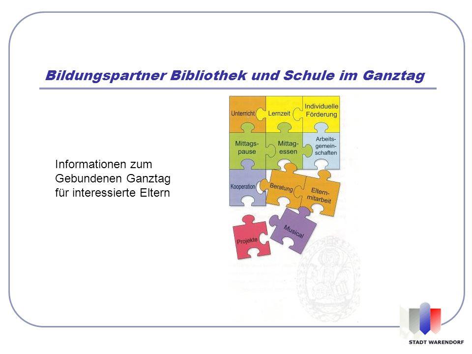 Bildungspartner Bibliothek und Schule im Ganztag