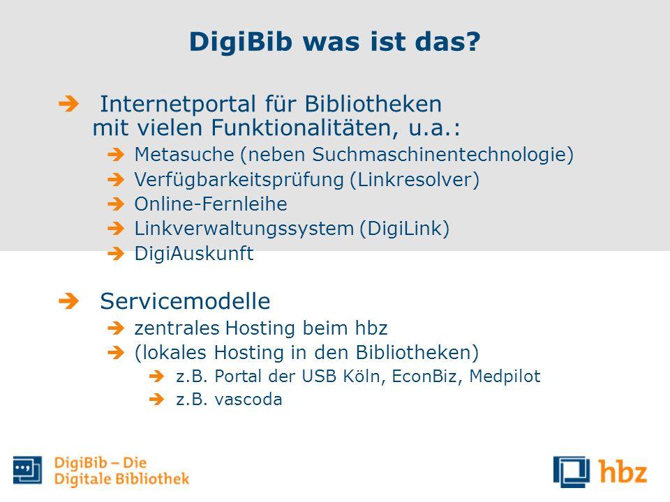 DigiBib was ist das Internetportal für Bibliotheken mit vielen Funktionalitäten, u.a.: Metasuche (neben Suchmaschinentechnologie)